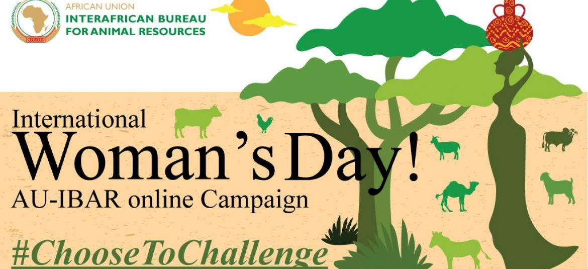 © 2020 AU-IBAR.End of the AU-IBAR Online Campaign #ChooseToChallenge #IWD2021
